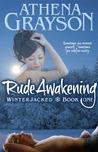 Rude Awakening (WinterJacked, #1)
