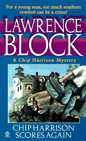 Chip Harrison Scores Again by Lawrence Block
