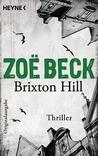 Brixton Hill by Zoë Beck