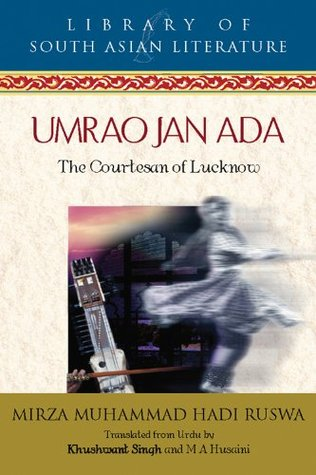 Umrao Jan Ada: The Courtesan of Lucknow