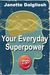 Your Everyday Superpower: C...