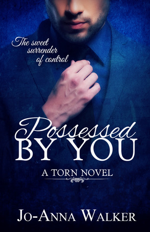 Possessed by You(Torn 1) - Jo-Anna Walker