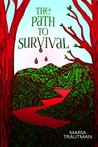 The Path to Survival