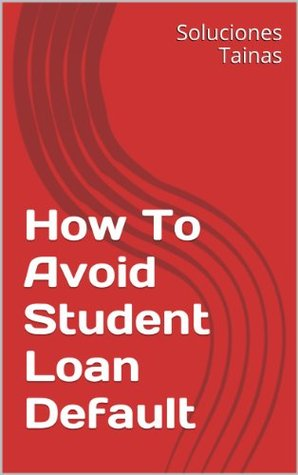 How To Avoid Student Loan Default