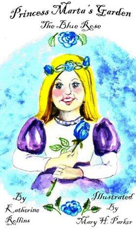the-blue-rose-princess-marta-s-garden
