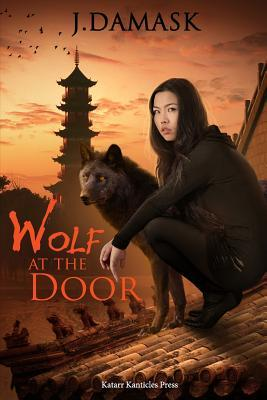 Wolf at the door by J. Damask