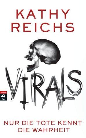VIRALS - Nur die Tote kennt die Wahrheit(Virals 1)