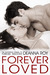 Forever Loved (The Forever Series, #2) by Deanna Roy