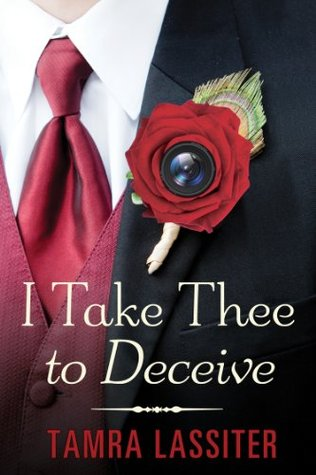 I Take Thee to Deceive