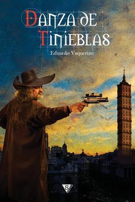 Ebook Danza de Tinieblas by Eduardo Vaquerizo read!