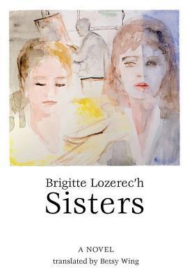 Image result for Brigitte Lozerec'h, Sisters,
