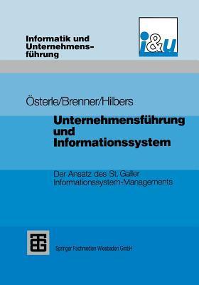 unternehmensfuhrung-und-informationssystem-der-ansatz-des-st-galler-informationssystem-managements