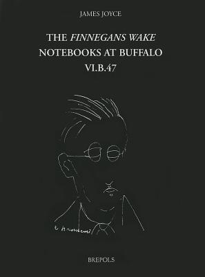 the-finnegans-wake-notebooks-at-buffalo-vi-b-47