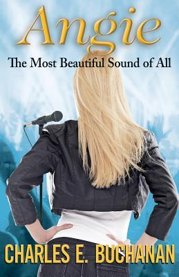 Angie: The Most Beautiful Sound of All