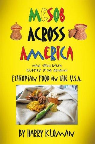 Mesob Across America: Ethiopian Food in the U.S.A.