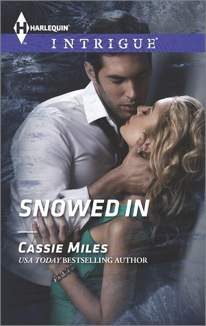 Snowed in by Cassie Miles