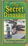 The Secret Dinosaur by N.S. Blackman