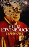 L'Apothicaire by Henri Loevenbruck