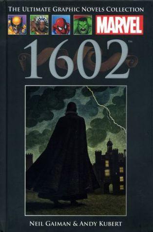 Marvel 1602 (Marvel Ultimate Graphic Novel Collection #32)