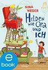 Helden wie Opa und ich (German Edition)