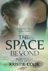 The Space Beyond (The Book of Phoenix, #2)