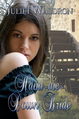 Hand Me Down Bride by Juliet Waldron