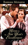 Under A New Year's Enchantment by Barbara Monajem