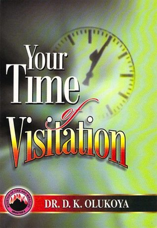 Your Time of Visitation