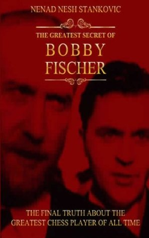 the-greatest-secret-of-bobby-fischer-illustrated-everly-books-rare-books-series