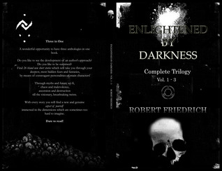 Enlightened by Darkness: Complete Trilogy