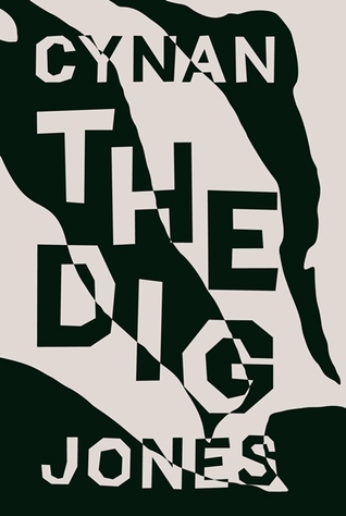 The dig cynan jones goodreads giveaways