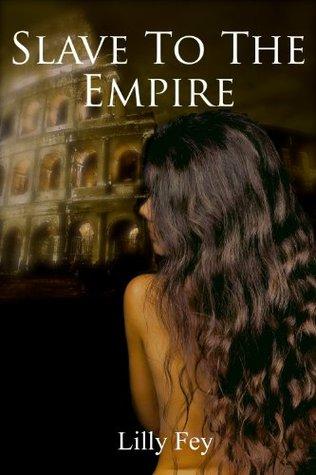 Slave to the Empire (Historical Erotic Romance Novella Book 1)