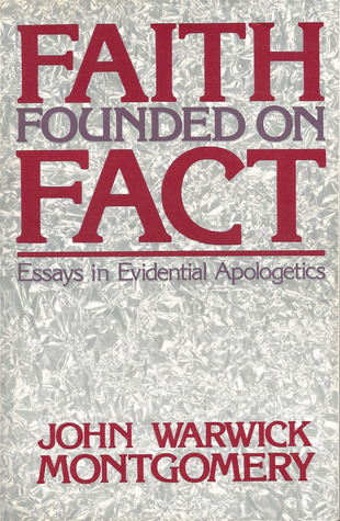 faith founded on fact essays in evidential apologetics by john 1130813