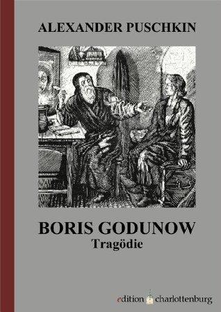 Boris Godunow by Alexander Pushkin