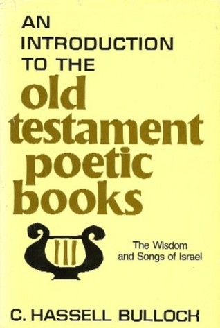 An Introduction to the Old Testament Poetic Books: The Wisdom and Songs of Israel (ePUB)