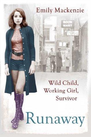 Runaways Findings Of Neglect And Abuse >> Runaway Wild Child Working Girl Survivor By Emily Mackenzie