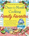 Once-A-Month Cooking Family Favorites: More Great Recipes That Save You Time and Money from the Inventors of the Ultimate Do-Ahead Dinnerti