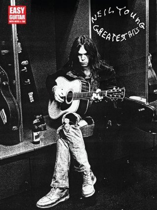 Neil Young - Greatest Hits Songbook: Easy Guitar with Notes and Tab