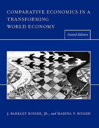 Comparative Economics in a Transforming World Economy, second edition