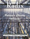 Building a Christian Worldview. Radix: The Journal of the Apologetics Resource Center. Volume 1, Number 2.