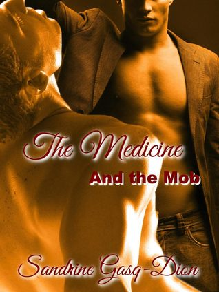 The Medicine and the Mob