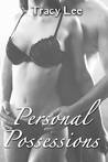 Personal Possessions (Personal, #2)