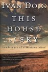 This House of Sky...
