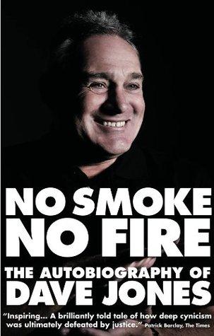 No Smoke No Fire: The Autobiography of Dave Jones