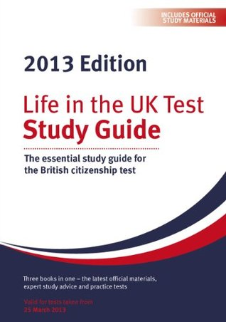Life In The UK Test: Study Guide 2013