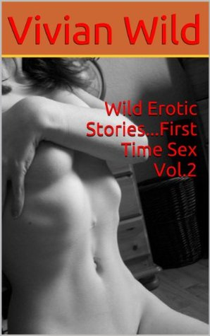 Erotic stories of first time sex