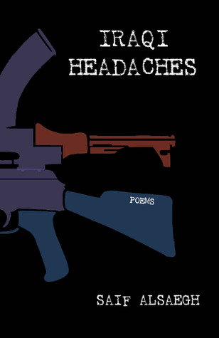 Iraqi Headaches: Poems