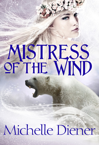 Mistress of the Wind, by Michelle Diener (review)
