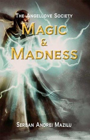 Magic & Madness
