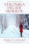 Veronika decide morrer by Paulo Coelho